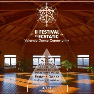 22 FESTIVAL ECSTATIC DANCE VALENCIA COMMUNITY